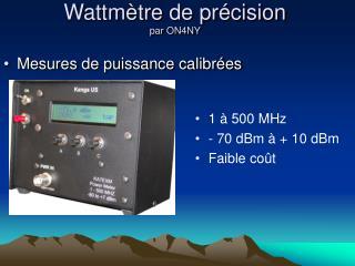 Wattmètre de précision par ON4NY