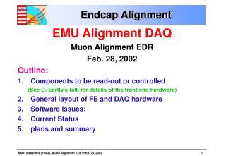 Endcap Alignment