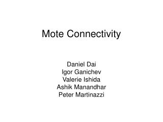 Mote Connectivity