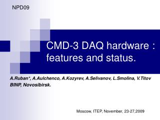 CMD-3 DAQ hardware : features and status.