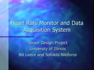Heart Rate Monitor and Data Acquisition System