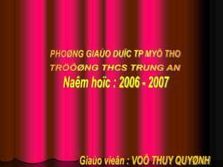 Naêm hoïc : 2006 - 2007