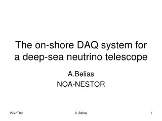 The on-shore DAQ system for a deep-sea neutrino telescope
