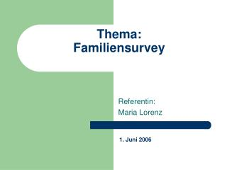 Thema: Familiensurvey