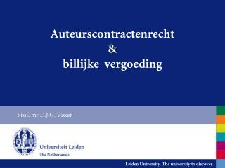 Auteurscontractenrecht  &  billijke vergoeding