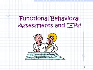 Functional Behavioral Assessments and IEPs