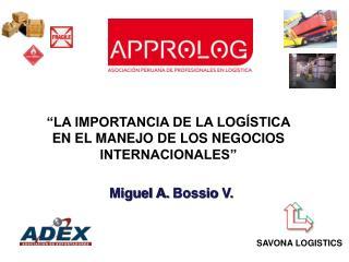 Miguel A.  Bossio  V.