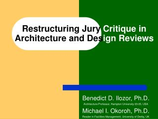 Restructuring Jury  Critique in  Architecture and Des ign Reviews
