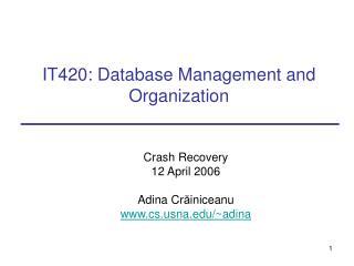 IT420: Database Management and Organization