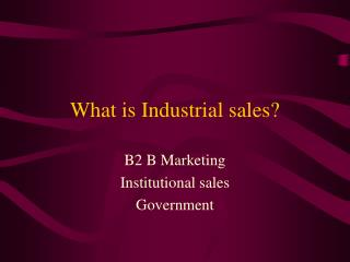What is Industrial sales