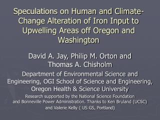 David A. Jay, Philip M. Orton and  Thomas A. Chisholm