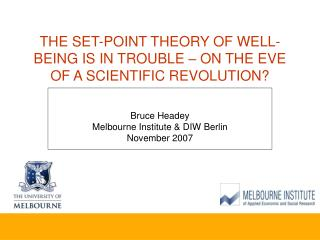 THE SET-POINT THEORY OF WELL-BEING IS IN TROUBLE – ON THE EVE OF A SCIENTIFIC REVOLUTION?