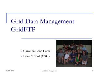 Grid Data Management GridFTP