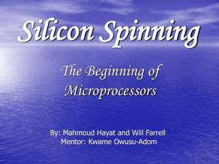 Silicon Spinning