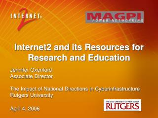Internet2 and its Resources for Research and Education
