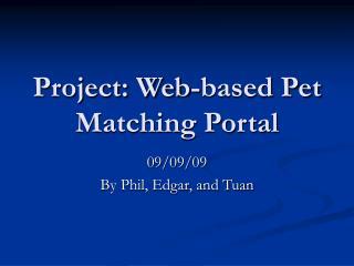Project: Web-based Pet Matching Portal