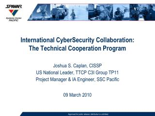 International CyberSecurity Collaboration: The Technical Cooperation Program