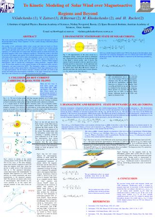 To Kinetic  Modeling of  Solar Wind over Magnetoactive Regions and Beyond