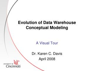 Evolution of Data Warehouse Conceptual Modeling