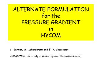 ALTERNATE FORMULATION  for the   PRESSURE GRADIENT  in  HYCOM