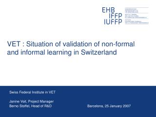 VET : Situation of validation of non-formal and informal learning in Switzerland