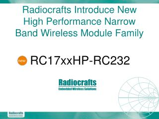 Radiocrafts Introduce New High Performance Narrow Band Wireless Module Family