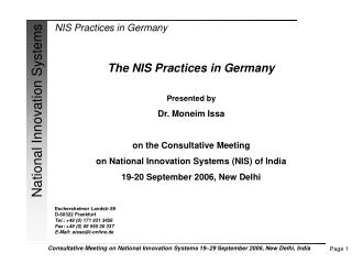 The NIS Practices in Germany Presented by Dr. Moneim Issa on the Consultative Meeting