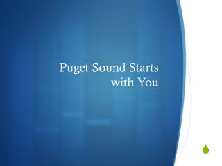 Puget Sound Starts  with You