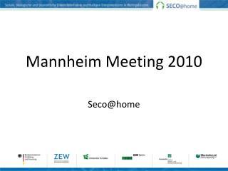 Mannheim Meeting 2010