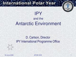 IPY and the Antarctic Environment