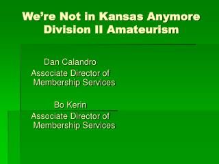 We re Not in Kansas Anymore   Division II Amateurism