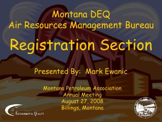 Montana DEQ Air Resources Management Bureau Registration Section