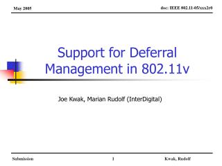 Support for Deferral Management in 802.11v