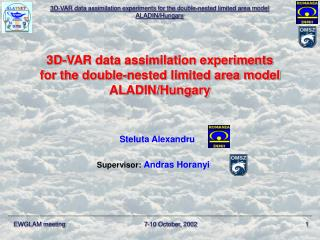 3D-VAR data assimilation experiments  for the double-nested limited area model  ALADIN/Hungary