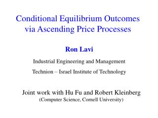 Conditional Equilibrium Outcomes via Ascending Price Processes