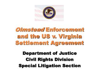 Olmstead  Enforcement and the US v. Virginia Settlement Agreement