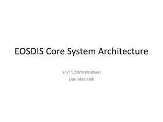 EOSDIS Core System Architecture