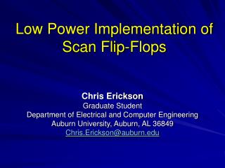 Low Power Implementation of Scan Flip-Flops