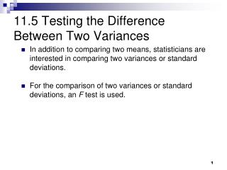 11.5 Testing the Difference Between Two Variances