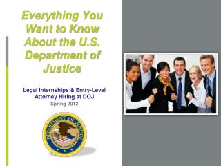 Everything You Want to Know About the U.S. Department of Justice