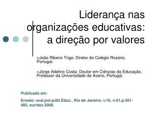 Liderança nas organizações educativas:  a direção por valores