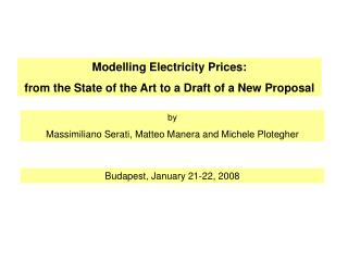 Modelling Electricity Prices: from the State of the Art to a Draft of a New Proposal