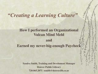 """Creating a Learning Culture"""