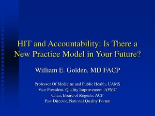 HIT and Accountability: Is There a New Practice Model in Your Future?