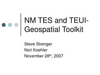 NM TES and TEUI-Geospatial Toolkit