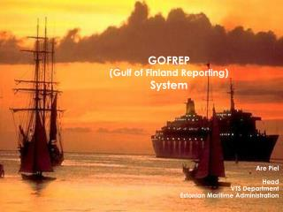 GOFREP  (Gulf of Finland Reporting) System