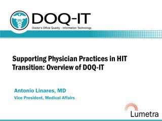 Supporting Physician Practices in HIT Transition: Overview of DOQ-IT