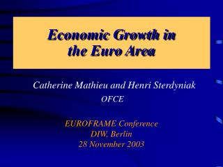 Economic Growth in  the Euro Area