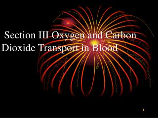 Section III Oxygen and Carbon Dioxide Transport in Blood