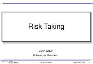 Martin Weber University of Mannheim